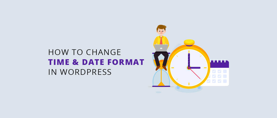 How to Change Time and Date Format in WordPress ?