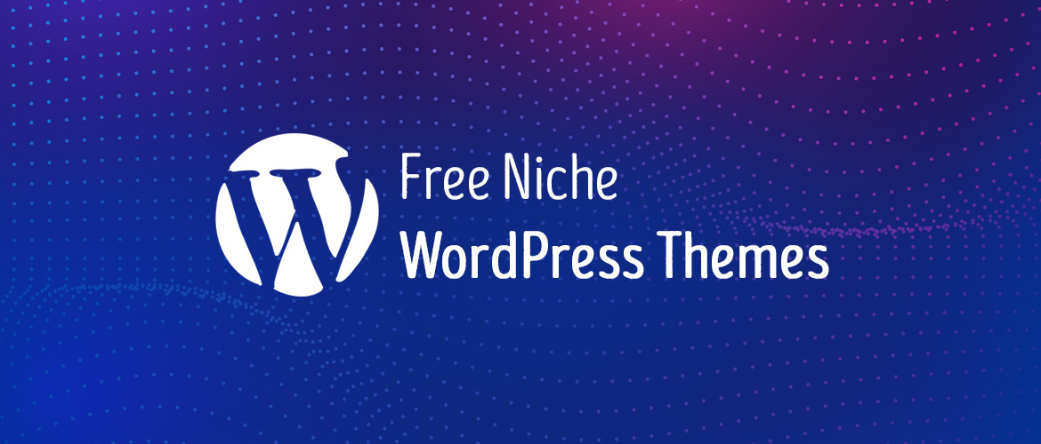 15+ Best Free Niche WordPress Themes 2020