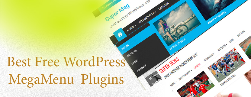 8 + Best WordPress Free Mega Menu Plugins
