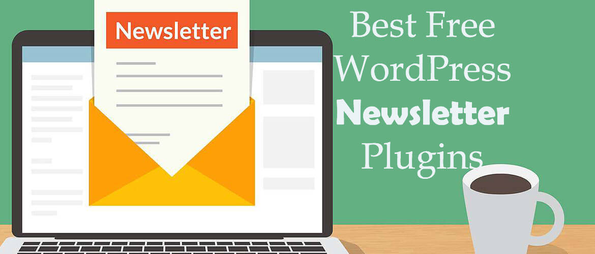 8+ Best Free WordPress Newsletter Plugins 2020