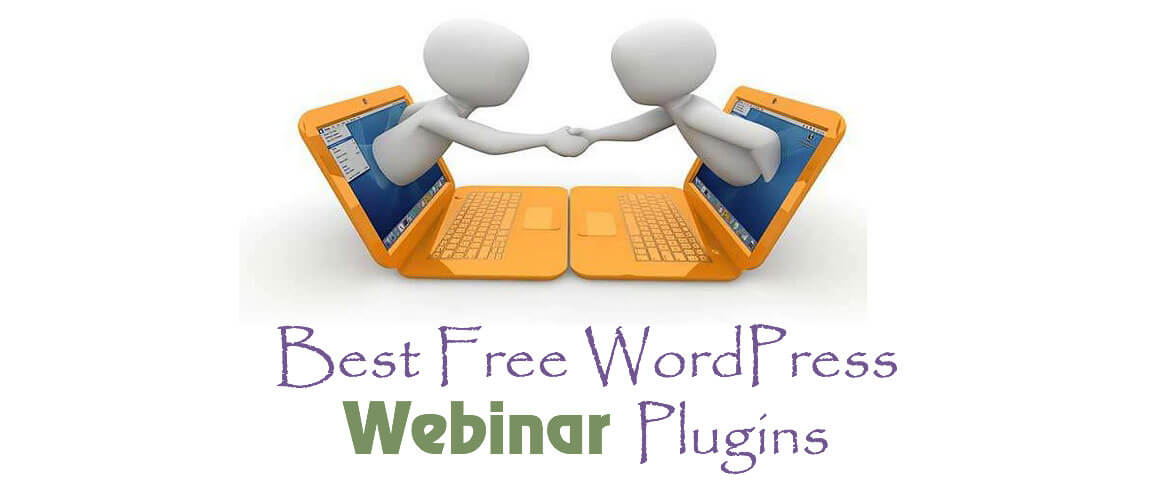 5 + Best Free WordPress Webinar Plugins 2020