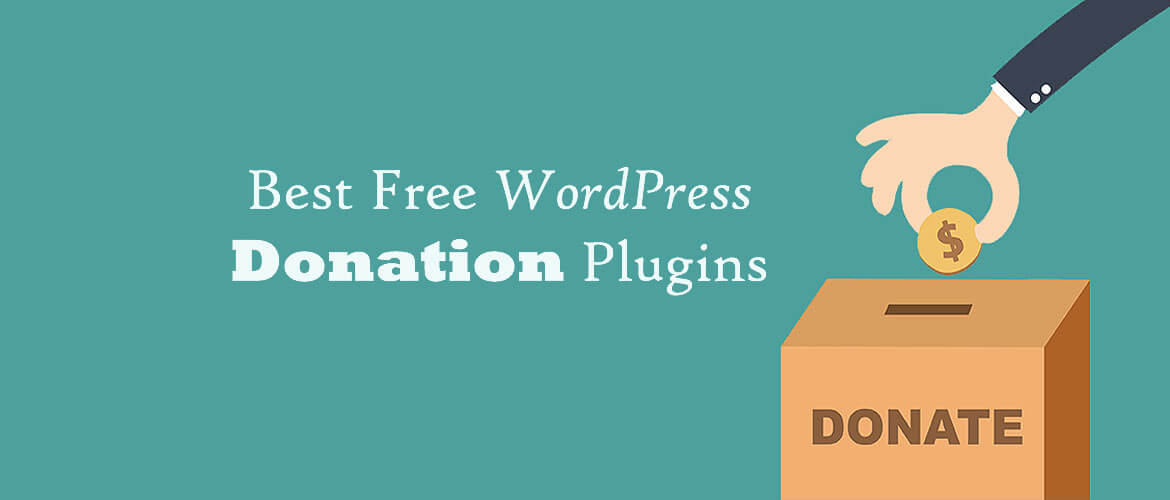 6 + Best Free WordPress Donation Plugins 2020