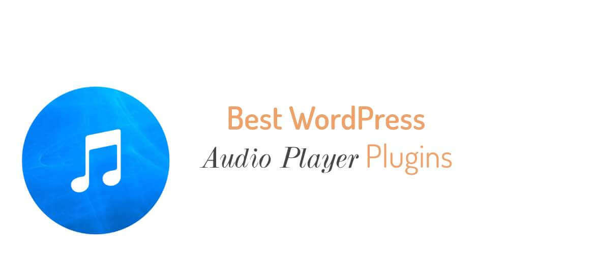 Best WordPress Audio Player Plugins