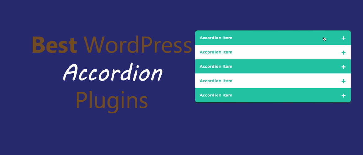 5 + Best WordPress Accordion Plugins 2021