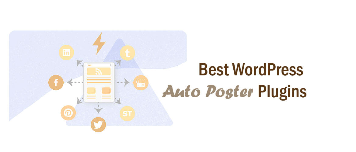5+ Best WordPress Auto Poster Plugins 2021