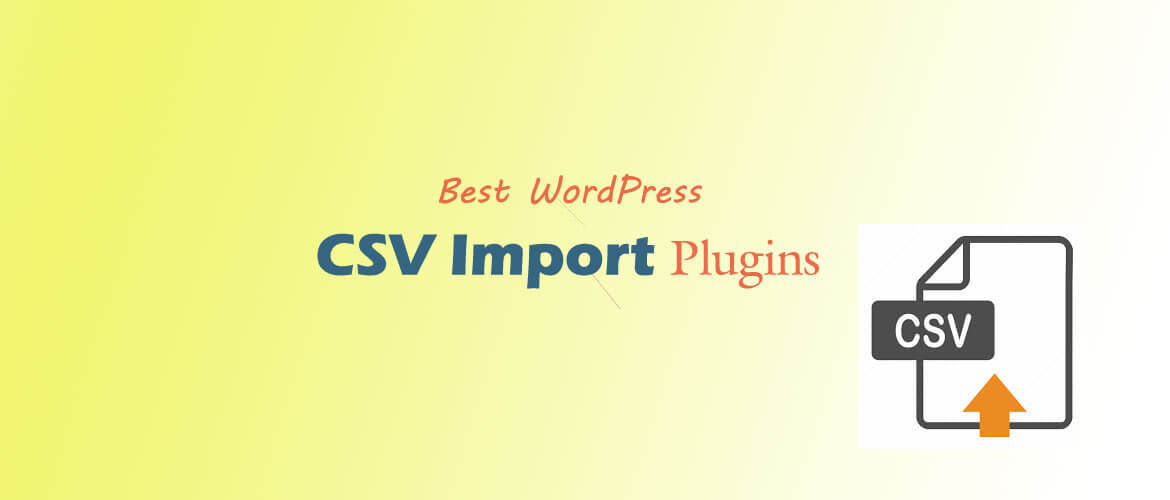 Best WordPress CSV Import Plugins