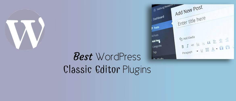WordPress Classic Editor Plugins