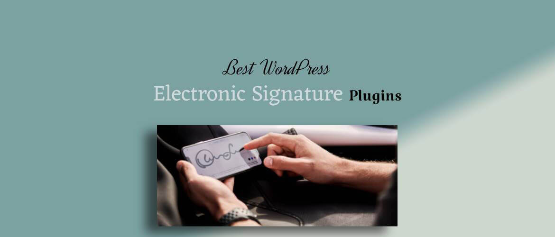 5 + Best WordPress Electronic Signature Plugins 2021